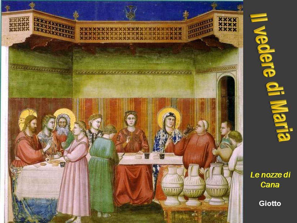 Il vedere di Maria Le nozze di Cana Giotto