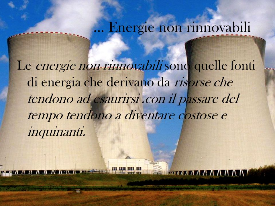 … Energie non rinnovabili