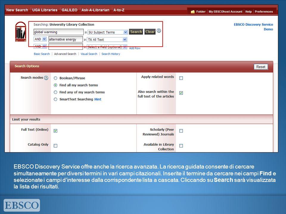 EBSCO Discovery Service offre anche la ricerca avanzata