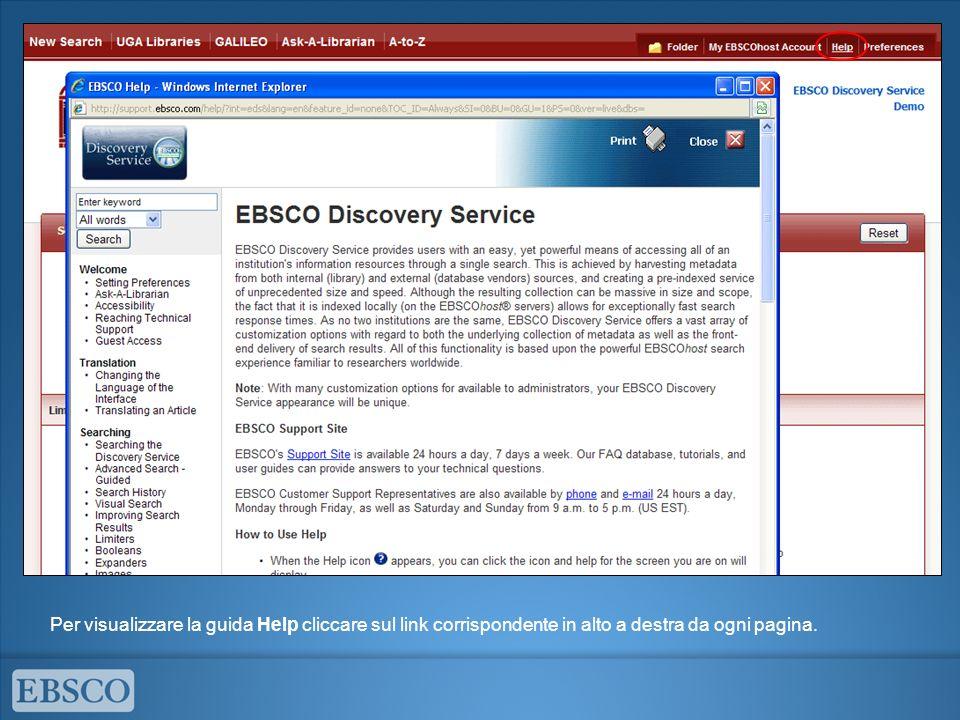 Per visualizzare la guida Help cliccare sul link corrispondente in alto a destra da ogni pagina.