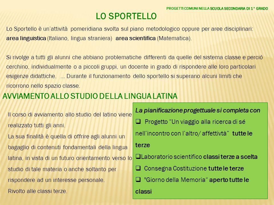 LO SPORTELLO AVVIAMENTO ALLO STUDIO DELLA LINGUA LATINA