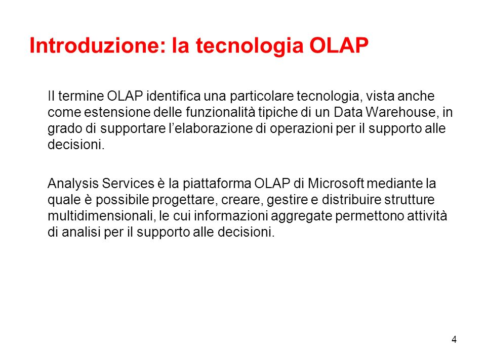 Introduzione: la tecnologia OLAP