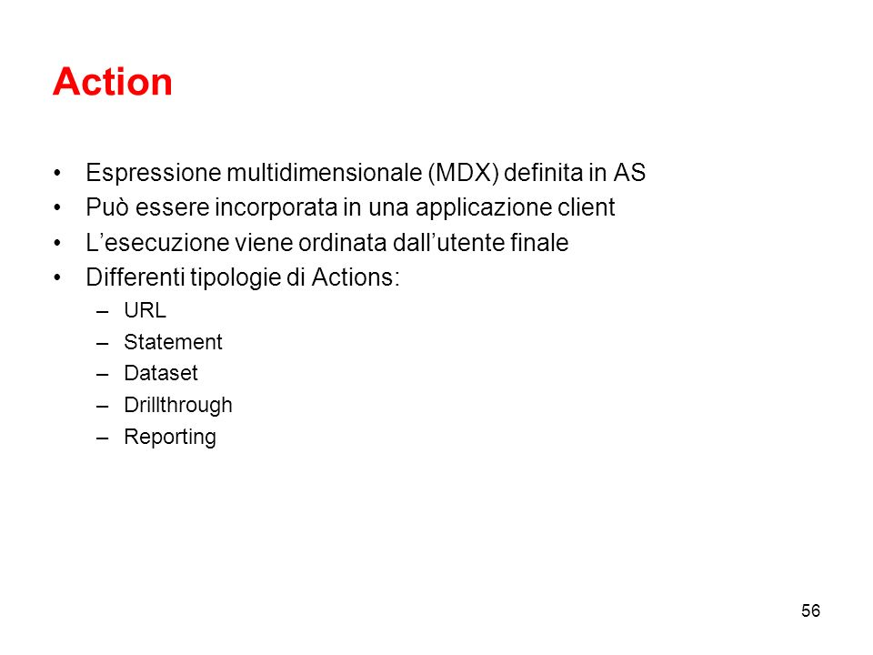Action Espressione multidimensionale (MDX) definita in AS