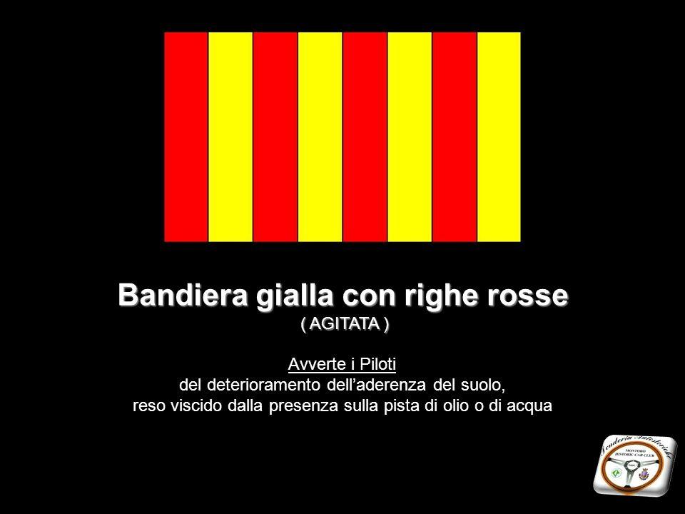 Bandiera gialla con righe rosse