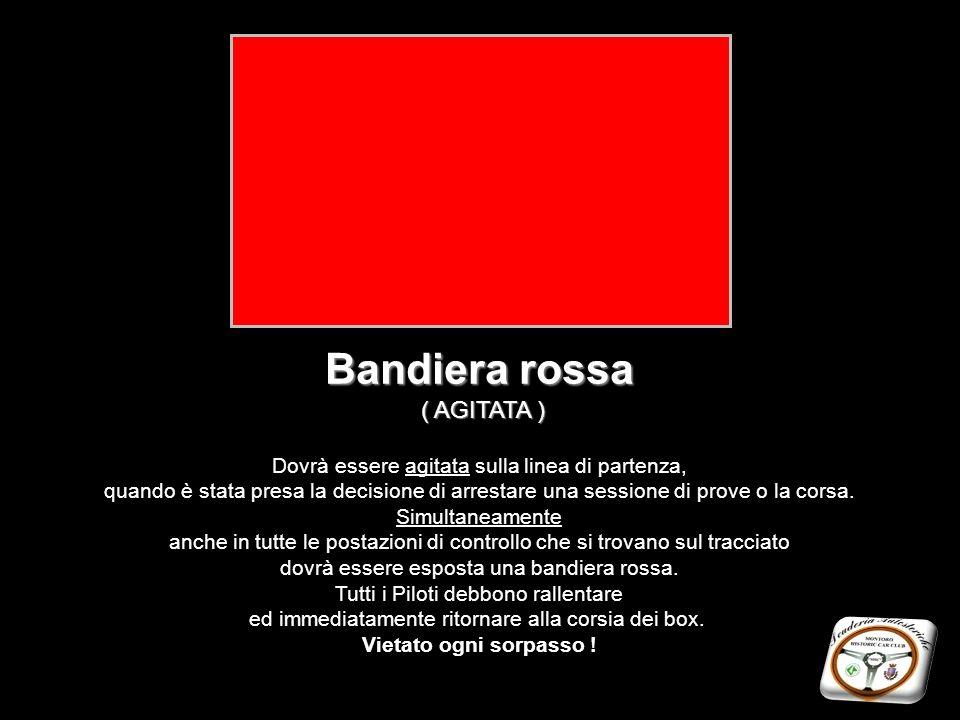 Bandiera rossa ( AGITATA )