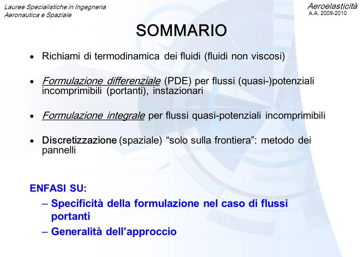 SOMMARIO Specificità della formulazione nel caso di flussi portanti