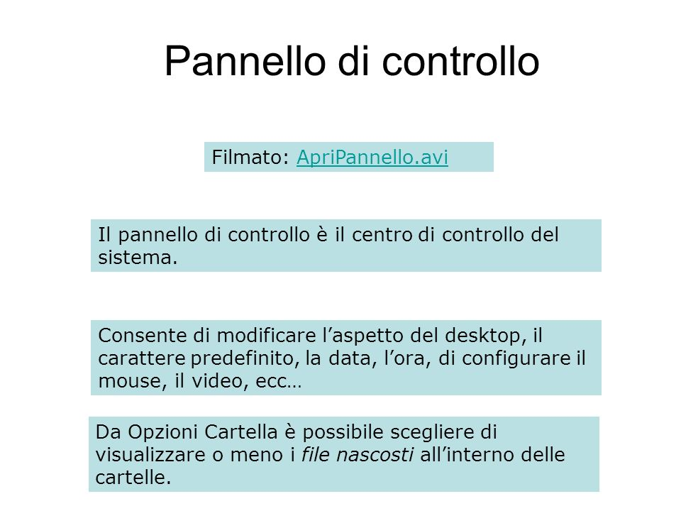 Pannello di controllo Filmato: ApriPannello.avi