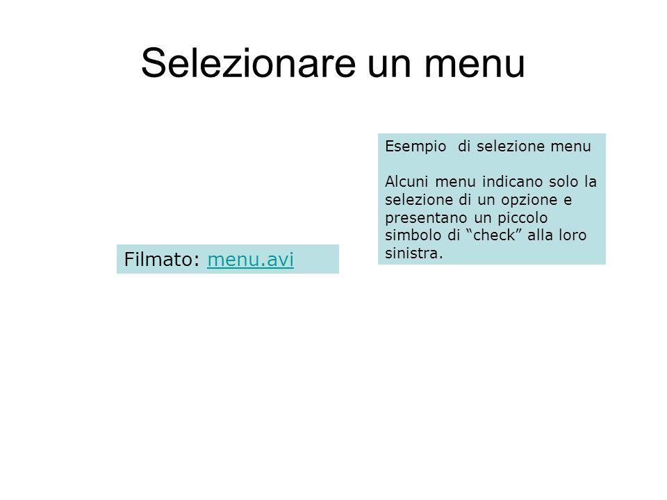 Selezionare un menu Filmato: menu.avi Esempio di selezione menu