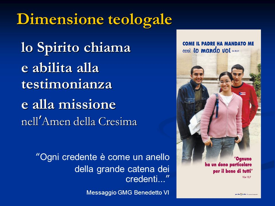 Dimensione teologale lo Spirito chiama e abilita alla testimonianza