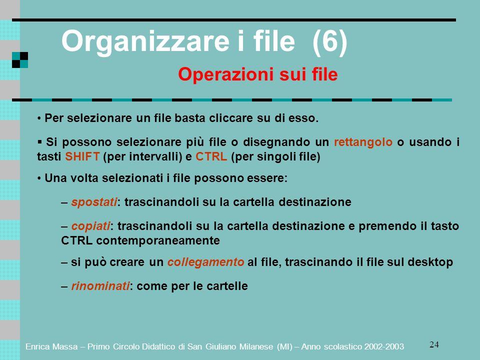 Organizzare i file (6) Operazioni sui file