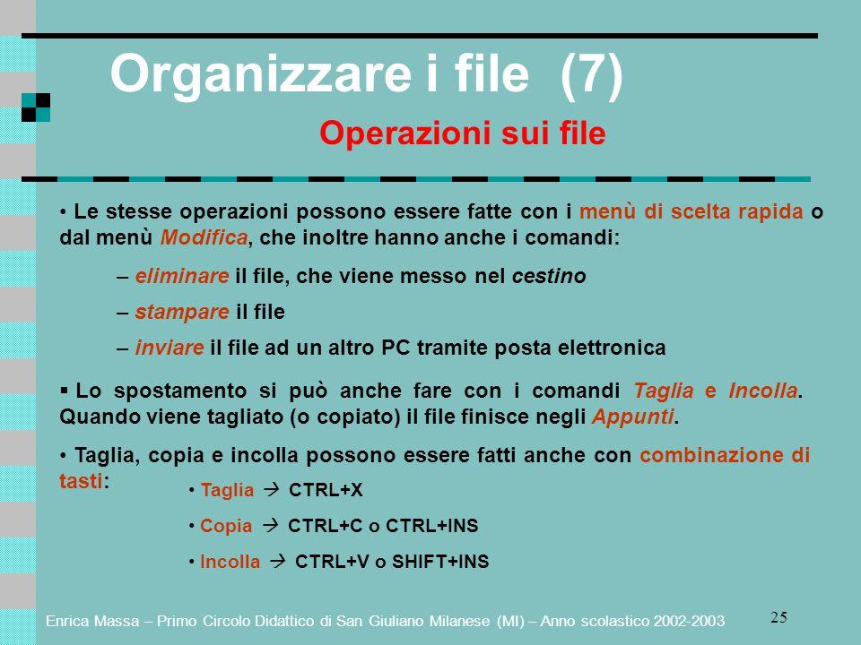 Organizzare i file (7) Operazioni sui file