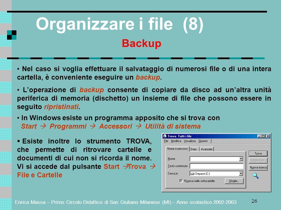 Organizzare i file (8) Backup