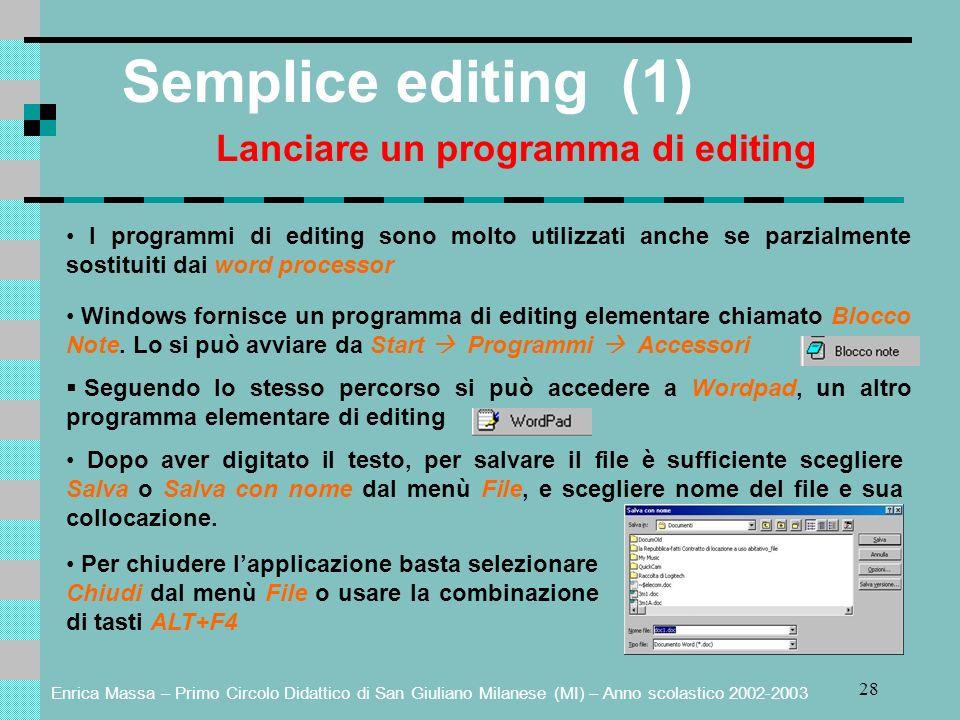 Lanciare un programma di editing