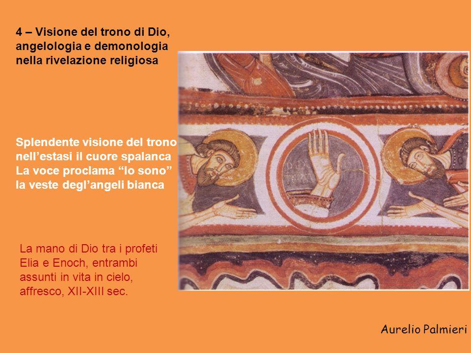 4 – Visione del trono di Dio, angelologia e demonologia nella rivelazione religiosa