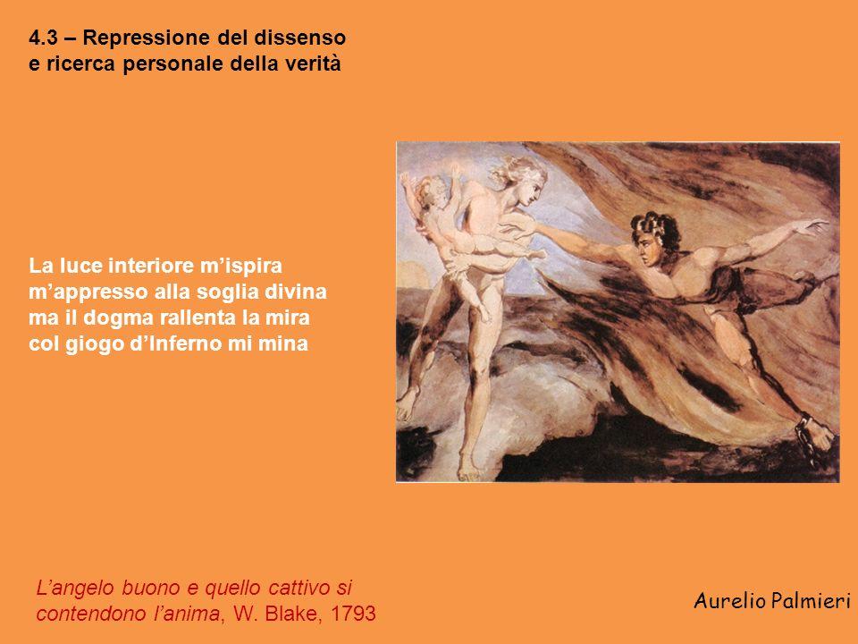 4.3 – Repressione del dissenso e ricerca personale della verità