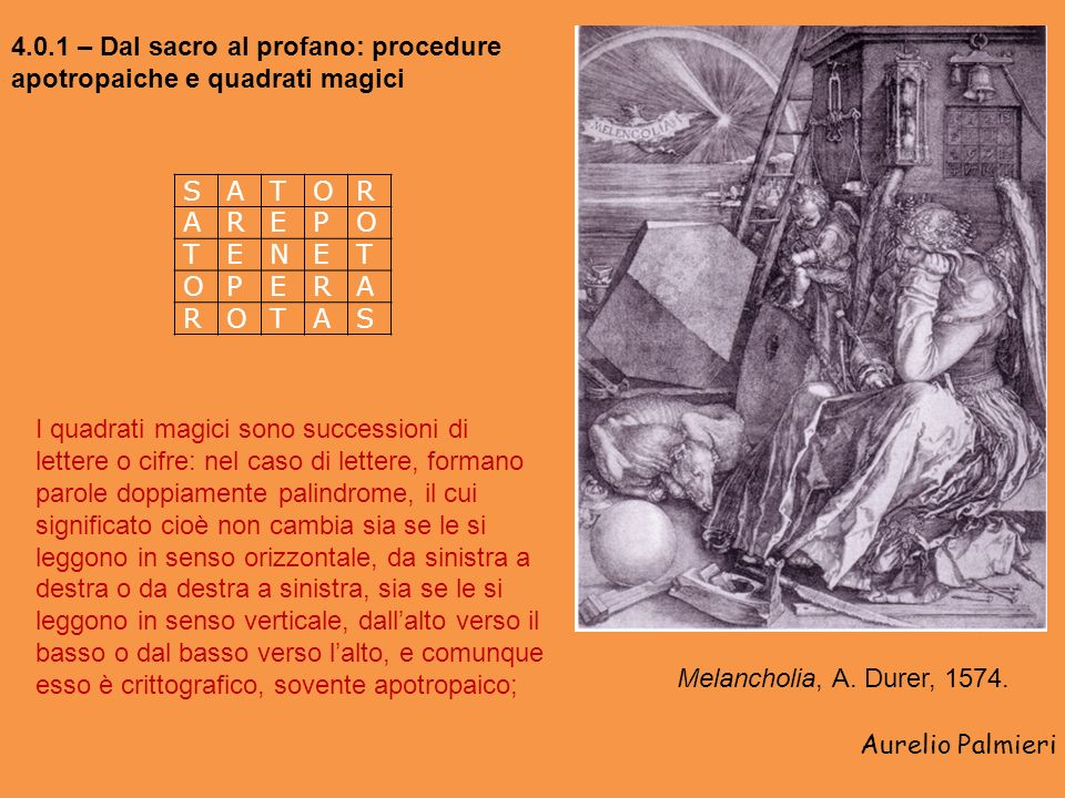 4.0.1 – Dal sacro al profano: procedure apotropaiche e quadrati magici
