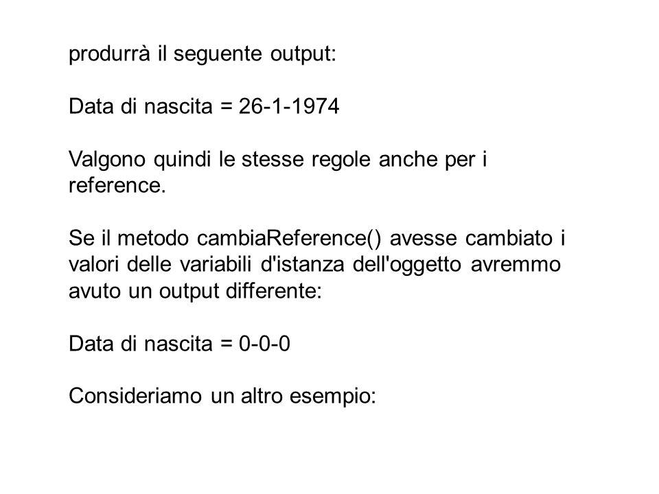 produrrà il seguente output: