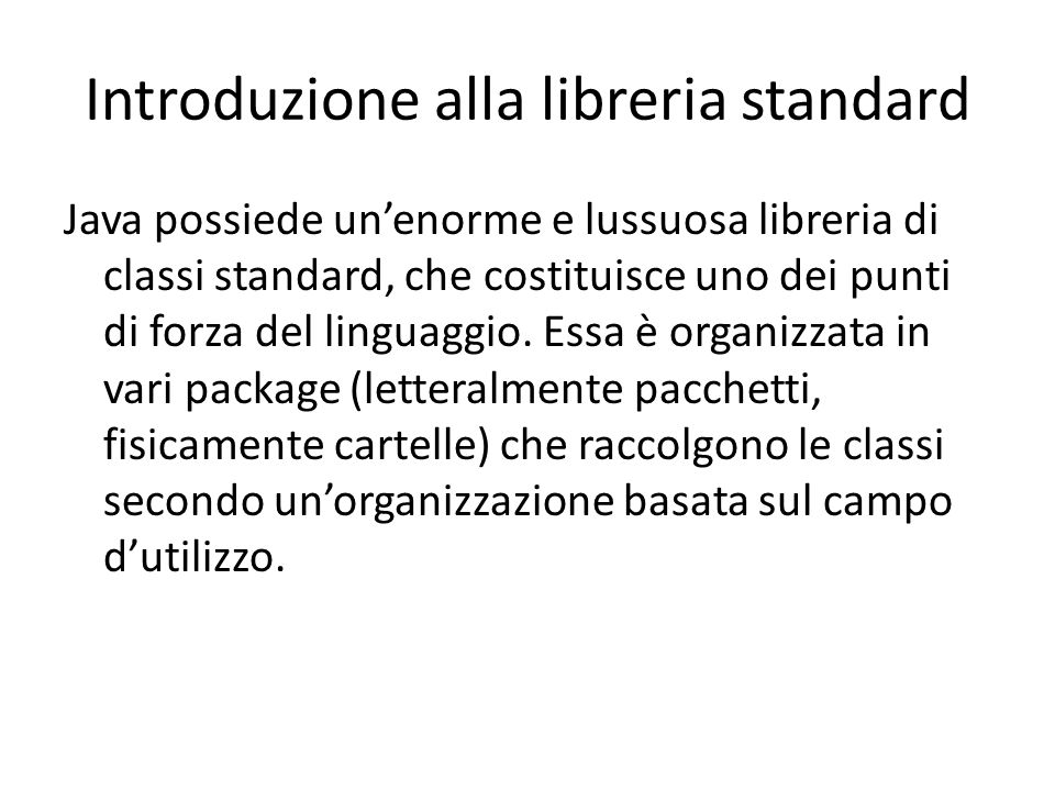 Introduzione alla libreria standard
