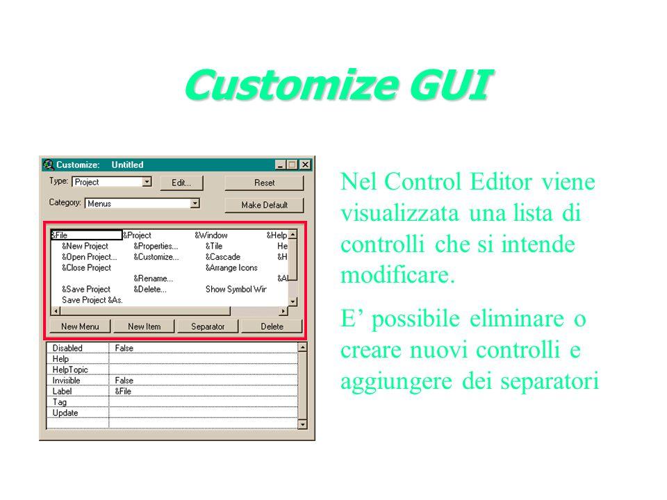Customize GUI Nel Control Editor viene visualizzata una lista di controlli che si intende modificare.