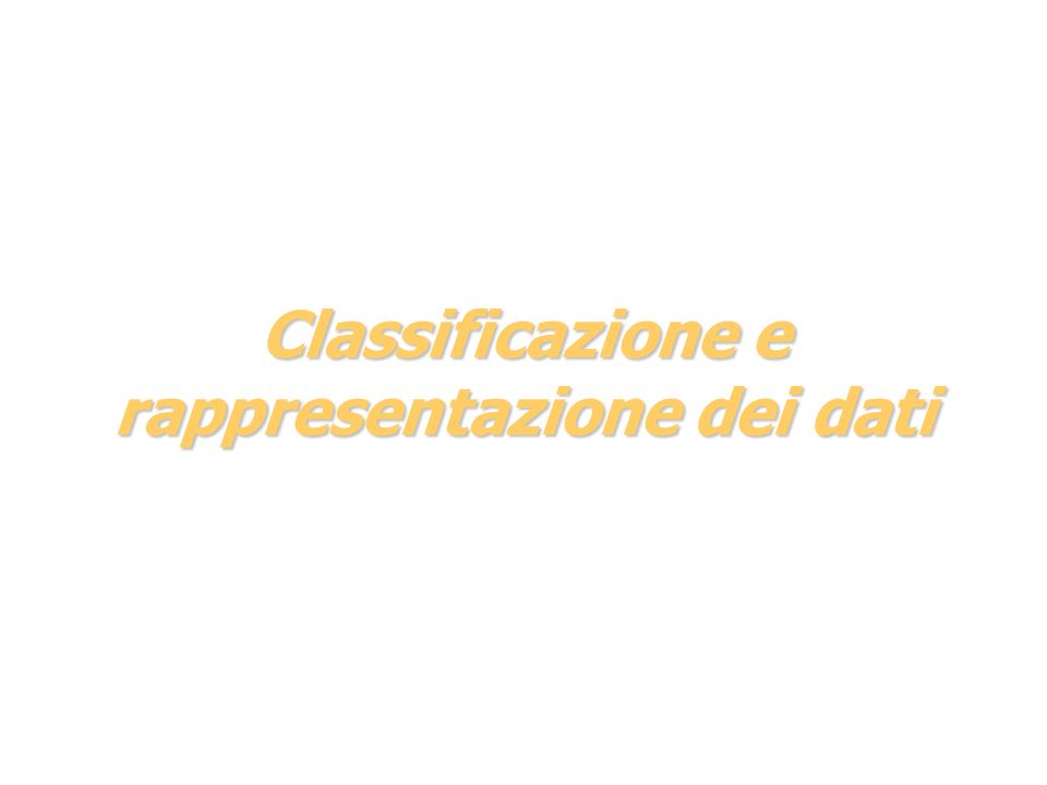 Classificazione e rappresentazione dei dati