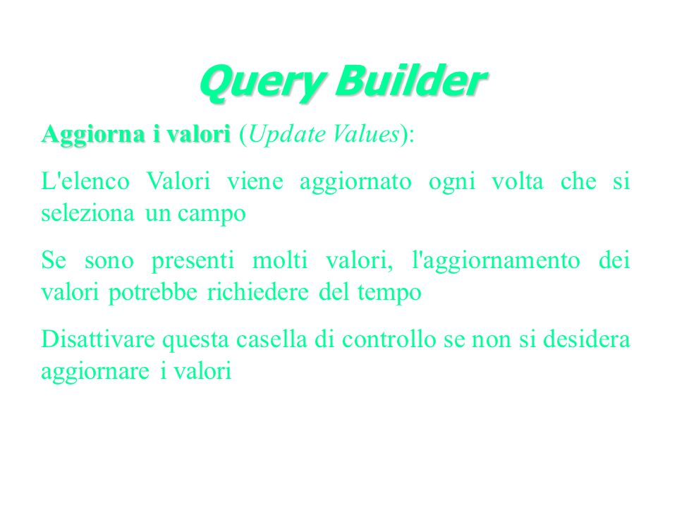 Query Builder Aggiorna i valori (Update Values):