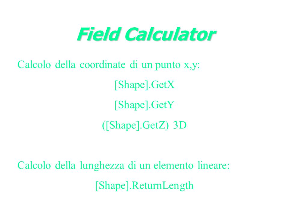 Field Calculator Calcolo della coordinate di un punto x,y: