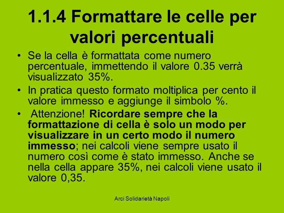 1.1.4 Formattare le celle per valori percentuali