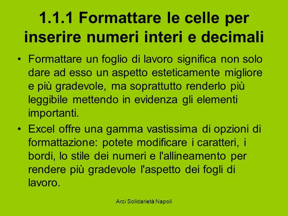 1.1.1 Formattare le celle per inserire numeri interi e decimali
