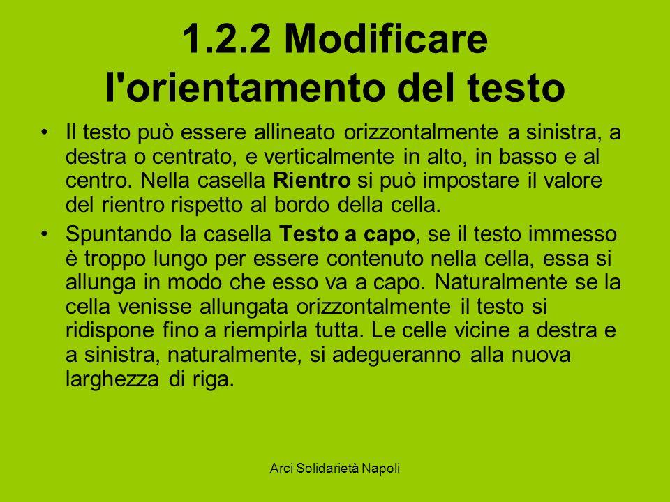 1.2.2 Modificare l orientamento del testo