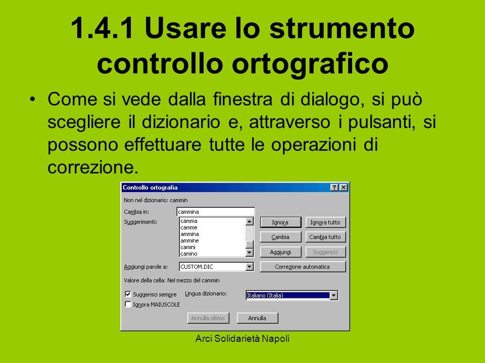 1.4.1 Usare lo strumento controllo ortografico