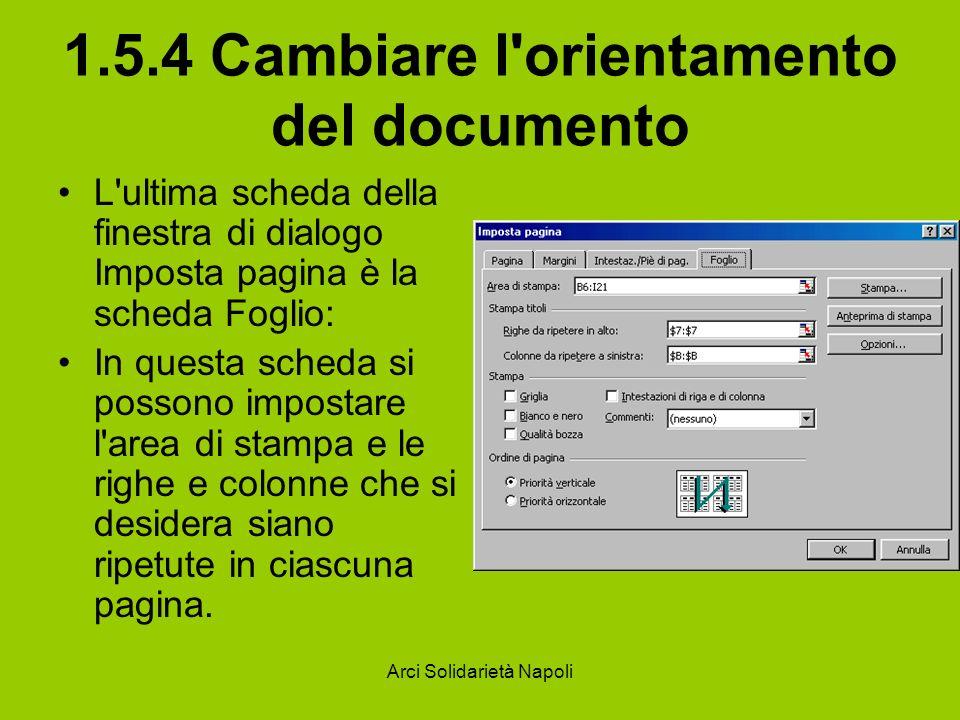 1.5.4 Cambiare l orientamento del documento