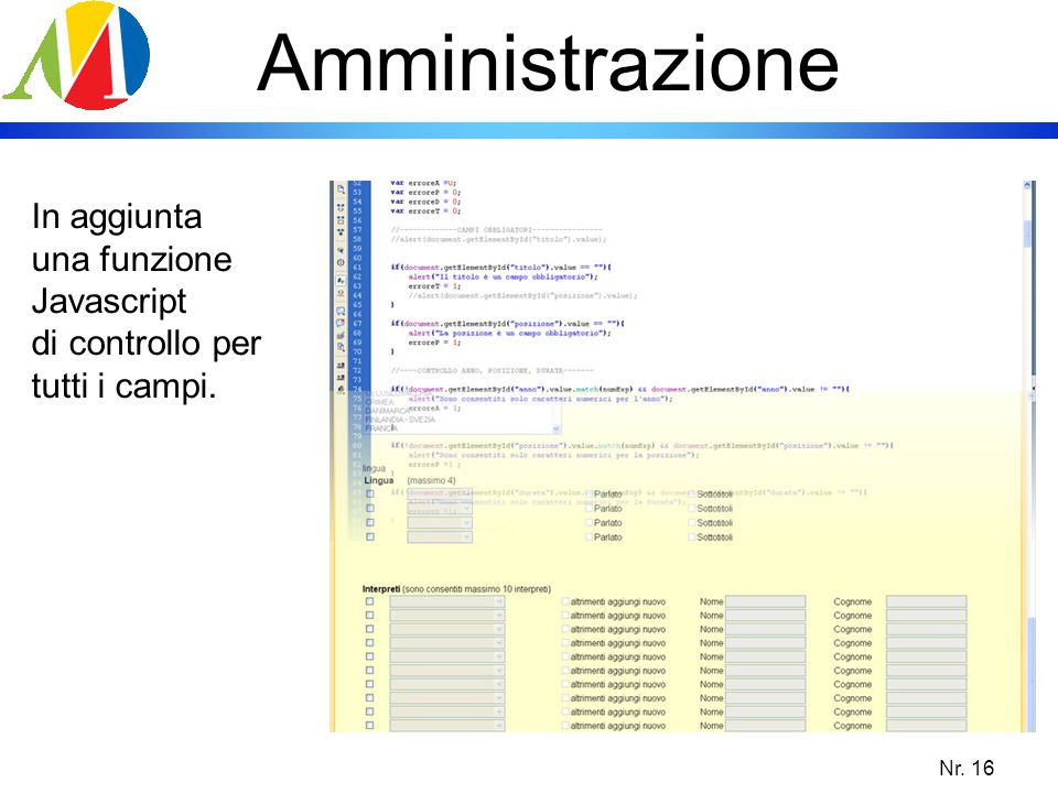 Amministrazione In aggiunta una funzione Javascript di controllo per