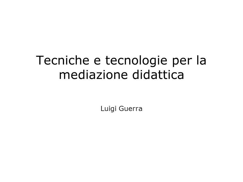 Tecniche e tecnologie per la mediazione didattica