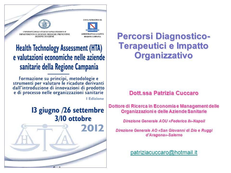 Percorsi Diagnostico-Terapeutici e Impatto Organizzativo