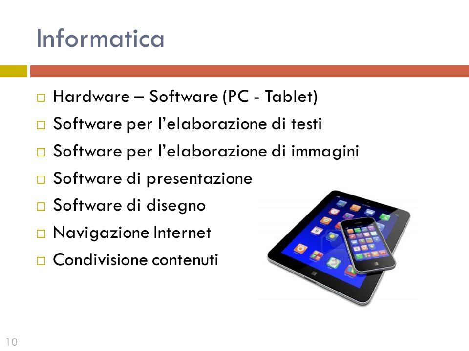 Informatica Hardware – Software (PC - Tablet)