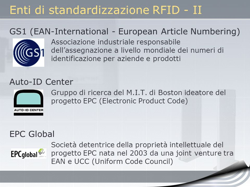 Enti di standardizzazione RFID - II
