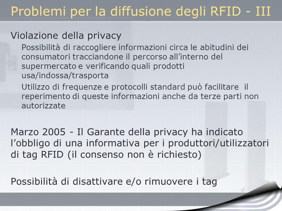 Problemi per la diffusione degli RFID - III