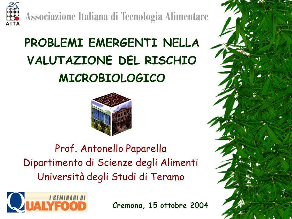 PROBLEMI EMERGENTI NELLA VALUTAZIONE DEL RISCHIO MICROBIOLOGICO