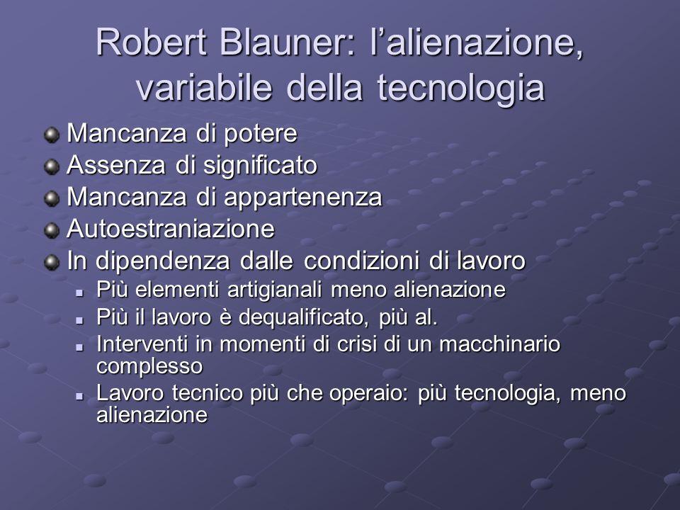 Robert Blauner: l'alienazione, variabile della tecnologia