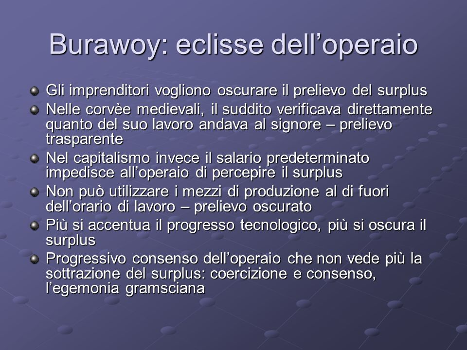 Burawoy: eclisse dell'operaio