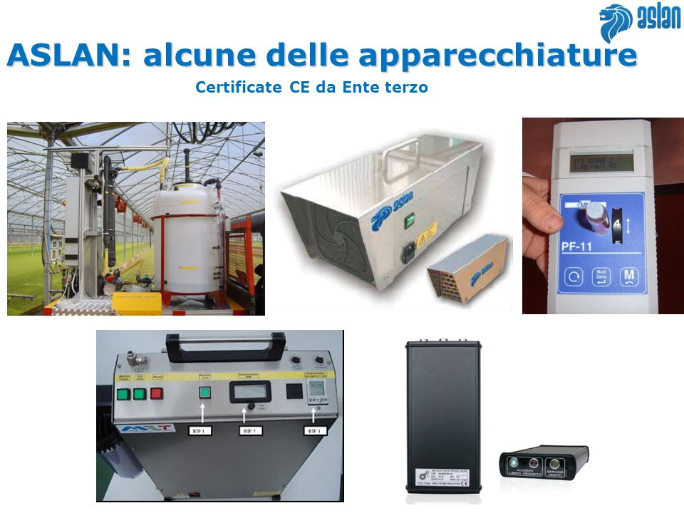 ASLAN: alcune delle apparecchiature