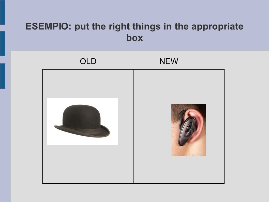 ESEMPIO: put the right things in the appropriate box