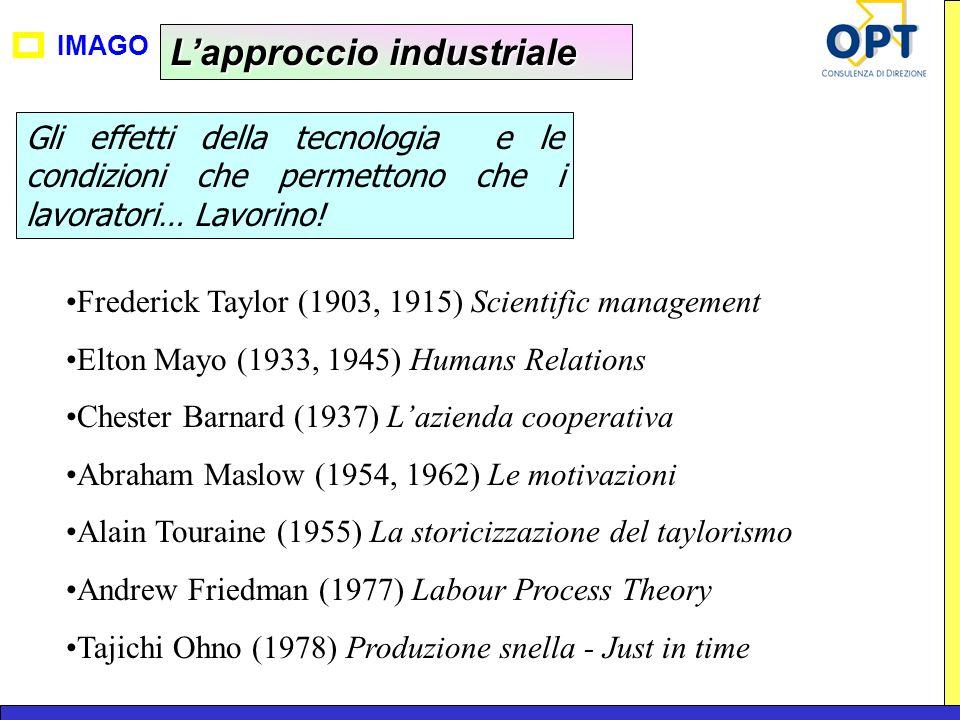 L'approccio industriale
