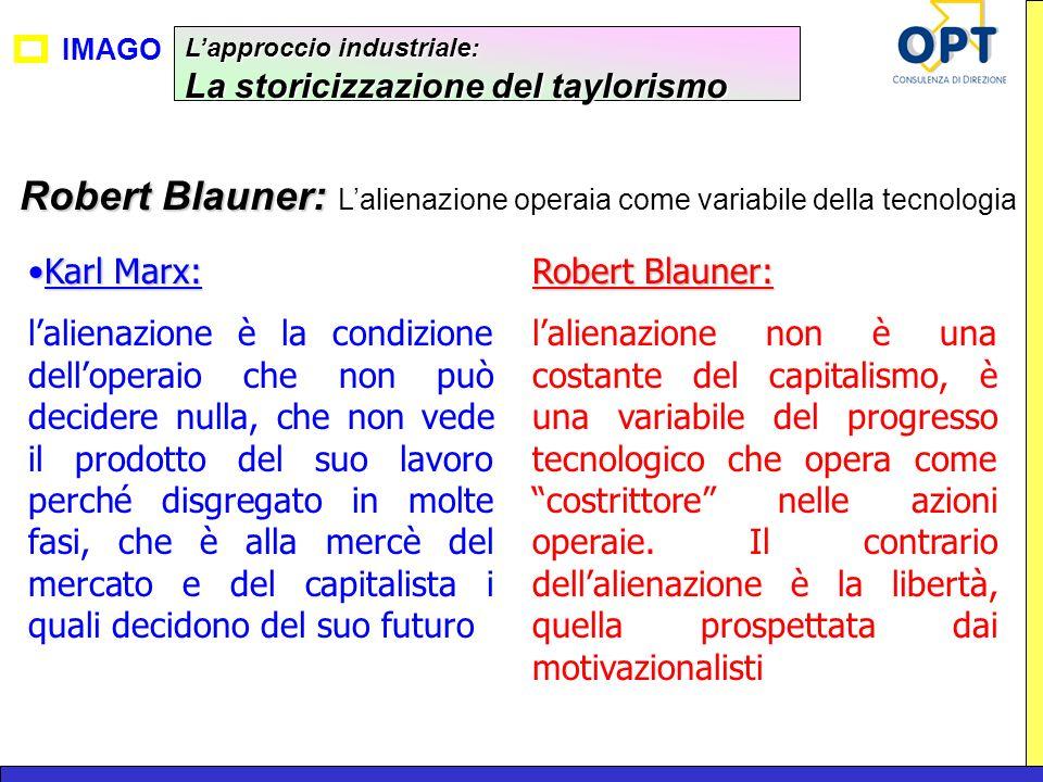 Robert Blauner: L'alienazione operaia come variabile della tecnologia