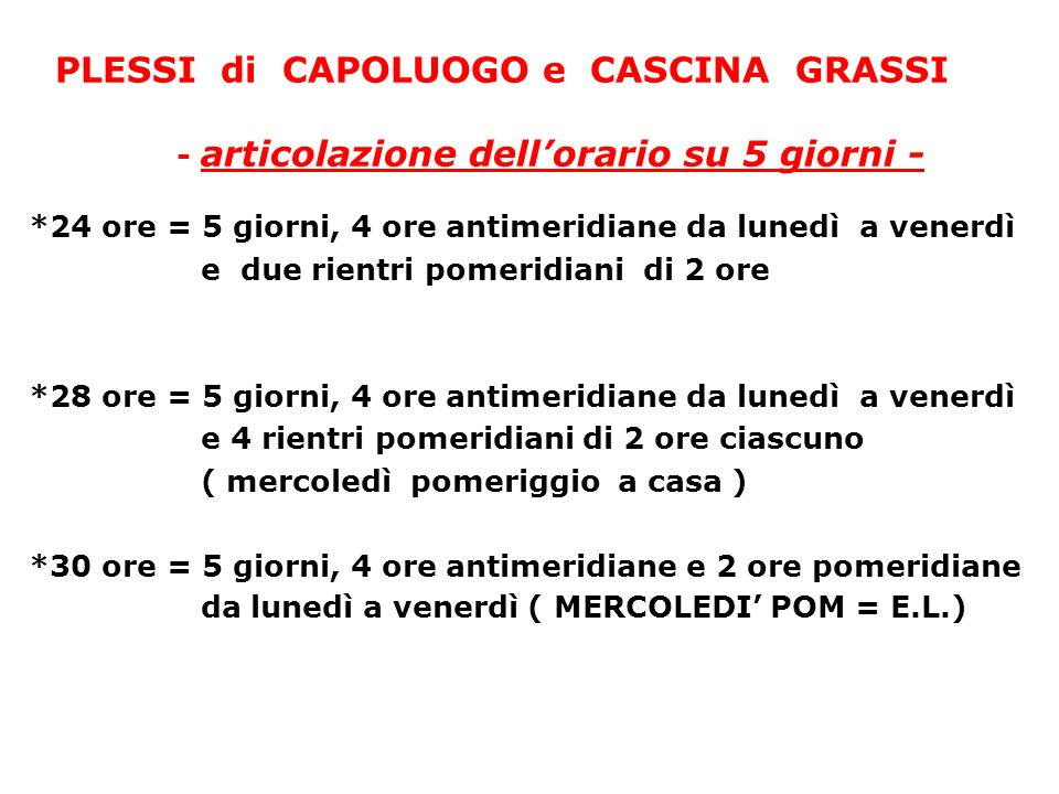 PLESSI di CAPOLUOGO e CASCINA GRASSI - articolazione dell'orario su 5 giorni -