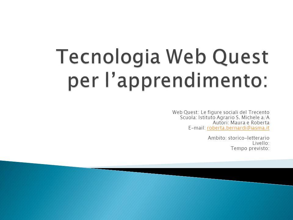 Tecnologia Web Quest per l'apprendimento: