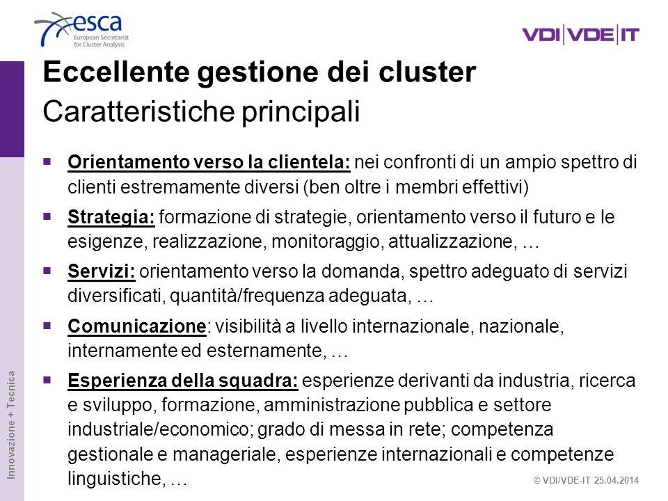 Eccellente gestione dei cluster Caratteristiche principali
