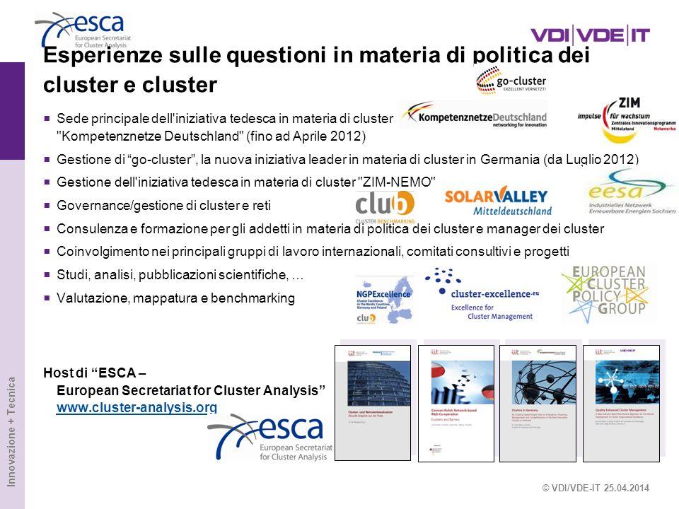 Esperienze sulle questioni in materia di politica dei cluster e cluster