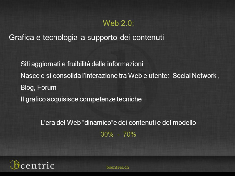 L'era del Web dinamico e dei contenuti e del modello
