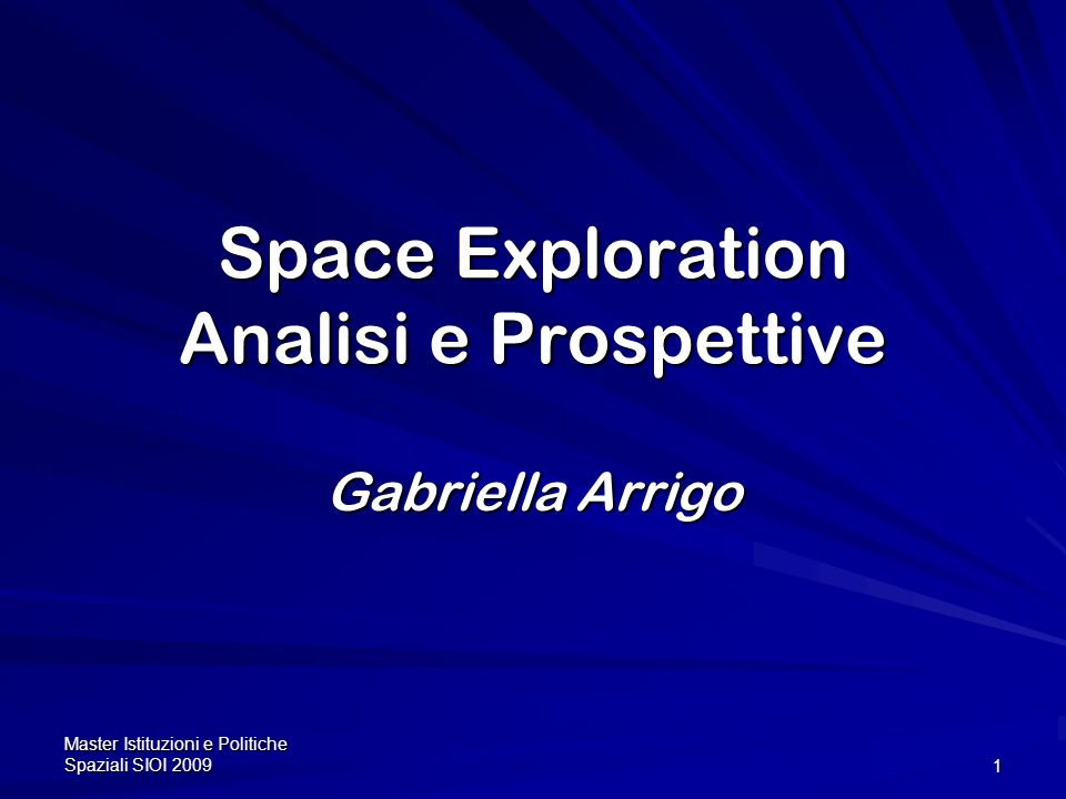 Space Exploration Analisi e Prospettive